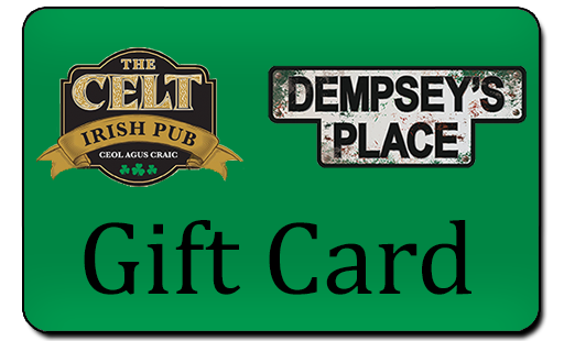 The Celt & Dempsey's Place Gift Card